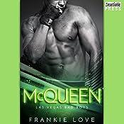 McQueen: Las Vegas Bad Boys, Book 3   Frankie Love