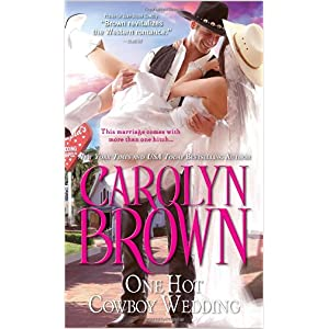 One Hot Cowboy Wedding by Carolyn Brown