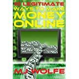 10 LEGITIMATE Ways to Make Money Online ~ MJ Wolfe