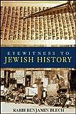 Eyewitness to Jewish History