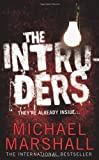 The Intruders Michael Marshall