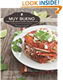 Muy Bueno: Three Generations of Authentic Mexican Flavor