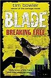 Blade: Breaking Free