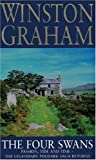 Winston Graham The Four Swans: A Novel of Cornwall, 1795-1797 (Poldark 6)