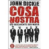"""Cosa Nostra: Die Geschichte der Mafiavon """"John Dickie"""""""