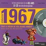 echange, troc Armelle Leroy, Laurent Chollet - Génération 1967 : Le livre anniversaire de vos 40 ans (1CD audio)