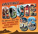 img - for Greetings from Route 66( The Ultimate Road Trip Back Through Time Along America's Main Street)[GREETINGS FROM ROUTE 66][Hardcover] book / textbook / text book