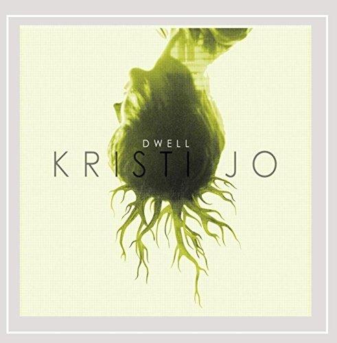 Kristi Jo - Dwell