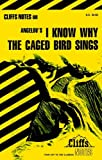 img - for CliffsNotes on Angelou's I Know Why the Caged Bird Sings (Cliffsnotes Literature Guides) book / textbook / text book