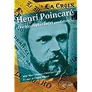 Henri Poincaré Une Biographie au(x) Quotidien(s)