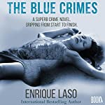The Blue Crimes | Enrique Laso