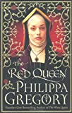 Philippa Gregory The Red Queen (Cousins' War Series 2)