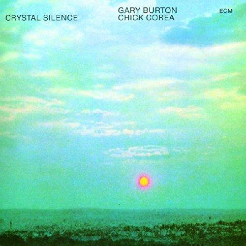 Chick Corea - Gary Burton / Crystal Silence - Zortam Music