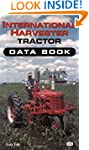 International Harvester Tractor Data...