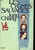 Les cygnes sauvages (2259022979) by Jung Chang