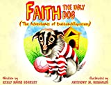 Faith the Ugly Dog: The Adventures of Buzzardillopossum