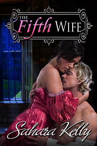 The Fifth Wife: A Risqué Regency Romance