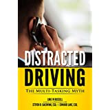 Distracted Driving: The Multi-Tasking Myth (You Be the Judge Book 1) ~ Steven Gacovino