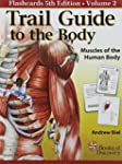 "Trail Guide to the Body ""Flashcards""..."