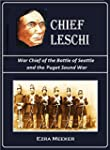 Chief Leschi,  War Chief of the  Batt...
