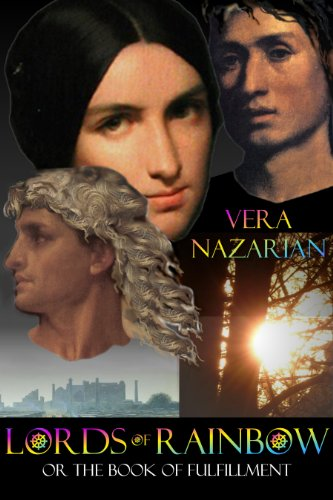 Critically Acclaimed Author Vera Nazarian's Epic Hybrid of Fantasy and Romance Lords of Rainbow – 4.7 Stars with 14 out of 14 Rave Reviews