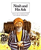 Noah and His Ark (People of the Bible) (0817219757) by Storr, Catherine