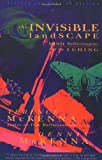 The Invisible Landscape: Mind, Hallucinogens, and the I Ching (0062506358) by McKenna, Terence