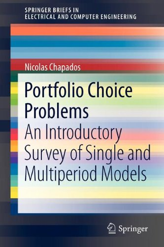 Portfolio Choice Problems: An Introductory Survey Of Single And Multiperiod Models (Springerbriefs In Electrical And Computer Engineering)