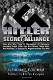 img - for Hitler and the Secret Alliance book / textbook / text book
