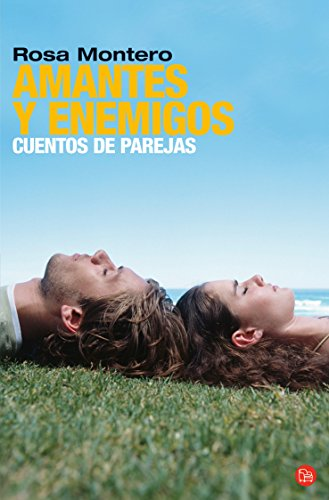 Amantes y Enemigos: Cuentos de Parejas (Narrativa) (Spanish Edition)