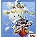 La Maison de Mickey, vole ballon vole, Mon histoire du soir