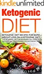 Ketogenic Diet: Ketogenic Diet Recipe...