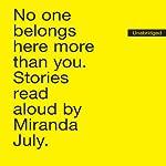 No One Belongs Here More Than You: Stories | Miranda July