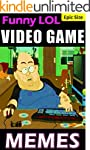 Video Game Memes: LOL Gaming Jokes, H...