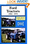 Ford Tractors 1964-75 (Classic Tracto...