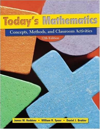 Today's Mathematics: Concepts, Methods, and Classroom...
