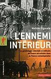 L'ennemi intérieur : La généalogie coloniale et militaire de l'ordre sécuritaire dans la France métropolitaine