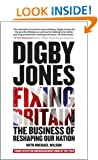 Fixing Britain: The Business of Re-Shaping Our Nation