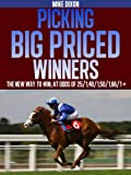 Picking Big Priced Winners (English Edition)