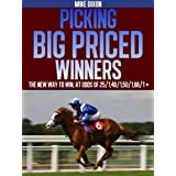 Picking Big Priced Winnersby Mike Dixon