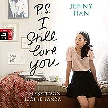 P.S. I still love you Hörbuch von Jenny Han Gesprochen von: Leonie Landa