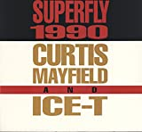 Curtis Mayfield/Ice-T Superfly 1990 (Mantronix Remix) [VINYL]