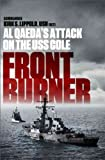 Front Burner: Al Qaedas Attack on the USS Cole
