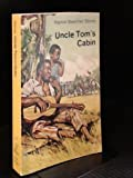 Uncle Toms Cabin: Or, Life Among the Lowly (Everyman Paperbacks)