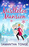 Mistletoe Mansion