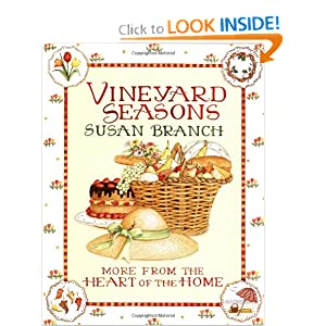 Vineyard Seasons: More from the Heart of the Home