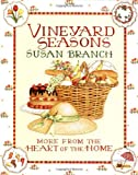 Vineyard Seasons: More from the Heart of the Home (0316106321) by Branch, Susan