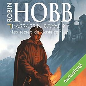 Les secrets de Castelcerf (L'Assassin royal 9) | Livre audio Auteur(s) : Robin Hobb Narrateur(s) : Sylvain Agaësse