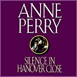 Silence in Hanover Close   Anne Perry