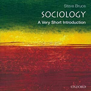 Sociology: A Very Short Introduction | [Steve Bruce]